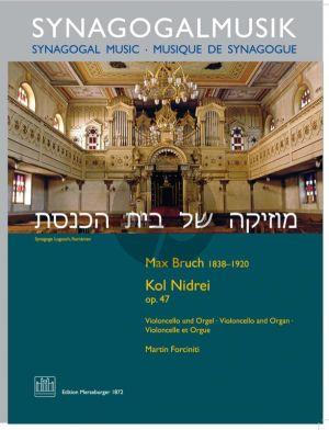 Bruch Kol Nidrei Op.47 Violoncello-Orgel (transcr. Heinrich Reimann)