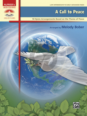 Bober A Call to Peace (10 Hymn arrangements based on the Theme of Peace) Piano solo