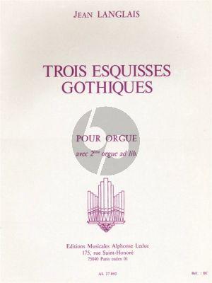 Langlais 3 Esquisses Gothiques Organ