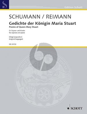 Schumann Gedichte der Königin Maria Stuart Op.135 Sopran-Klavier (transcr. Aribert Reimann)