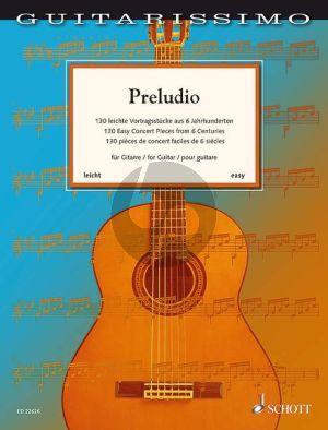 Preludio. 130 leichte Vortragsstücke aus 6 Jahrhunderten für Gitarre (Martin Hegel)