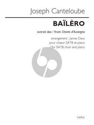 Canteloube Baïlèro (from Chants d'Auvergne) SATB-Piano (arr. James Davy)