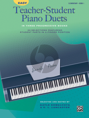 Easy Teacher-Student Piano Duets Vol.1 (elementary level) ( Gayle Kowalchyk and E. L. Lancaster)