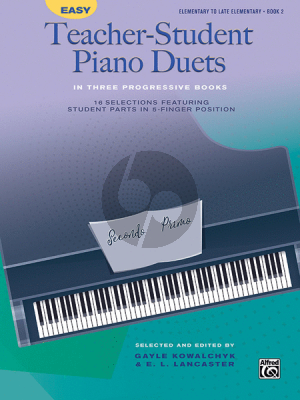 Easy Teacher-Student Piano Duets Vol.2 (elementary to late elementary level) (selected and edited by Gayle Kowalchyk and E. L. Lancaster)