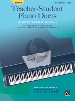 Easy Teacher-Student Piano Duets Vol.3 (late elementary level) (selected and edited by Gayle Kowalchyk and E. L. Lancaster)