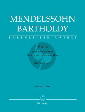 "Mendelssohn Psalm ""Non nobis Domine"" / ""Nicht unserm Namen, Herr"" Op.31 MWV A 9 Soli9-Choir-Orchestra Full Score (edited by John Michael Cooper) (Barenreiter-Urtext)"