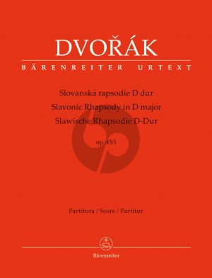 Dvorak Slavonic Rhapsody No.1 D-major Op.45 Orchestra Full Score (edited by Robert Simon)