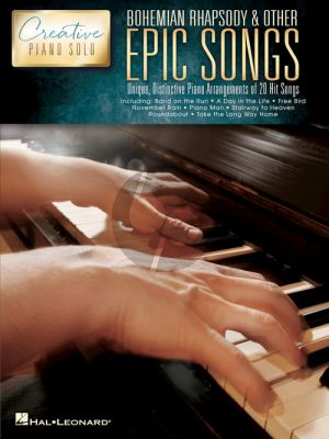 Bohemian Rhapsody & Other Epic Songs (Creative Piano Solo Series)