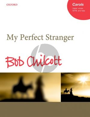 Chilcott My Perfect Stranger Upper Voices-SATB (with Solos)-Harp Vocal Score
