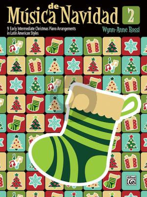 Rossi Música de Navidad Book 2 (9 Early Intermediate Christmas Piano Arrangements in Latin American Styles)