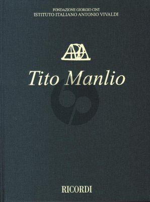 Vivaldi Tito Manlio RV 738 Full Score (2 Vols.) (edited by Alexander Borin) (Critical Edition)