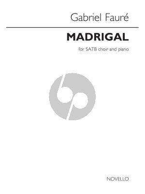 Faure Madrigal Op.35 SATB-Piano