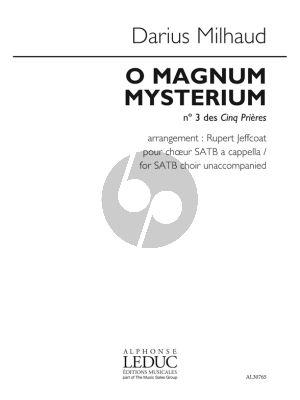 Milhaud O Magnum Mysterium (from 5 Prières) Op.231c SATB (arr. Rupert Jeffcoat)