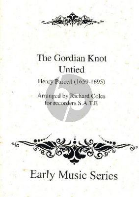 Purcell The Gordian Knot Untied 4 Recorders (SATB) (Score/Parts) (arr. Richard Coles)