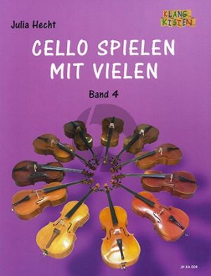 Cello spielen mit vielen Band 4 4 Violoncellos (Part./Stimmen) (ed. Julia Hecht)