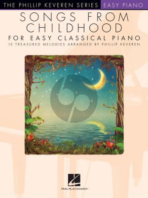 Songs from Childhood for Easy Classical Piano (arr: Phillip Keveren)