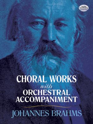 Brahms Choral Works with Orchestral Accompaniment Full Score (Dover)