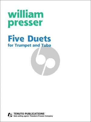 Presser Five Duets for Trumpet and Tuba (2 performance scores)