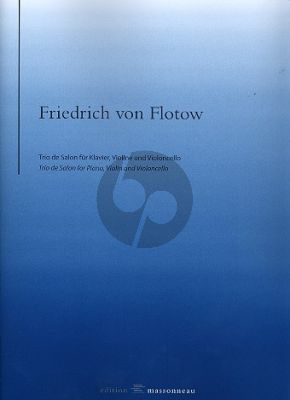 Flotow Trio de salon Violine-Violoncello und Klavier (ed. Reinhard Wulfhorst)