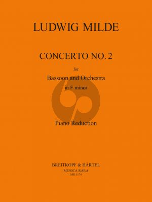 Milde Concerto No.2 Bassoon-Orchestra (piano red.) (edited by J. Schubert)