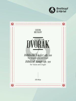 Dvorak Biblische Lieder Op.99 Voice-Organ (Czech/germ.) (arr. Klaus Uwe Ludwig)