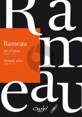 Rameau Airs d'Opera (Operatic Arias) Soprano Vol.3 (edited by Benoit Dratwicki-Julien Dubruque and Sylvie Boisseau)