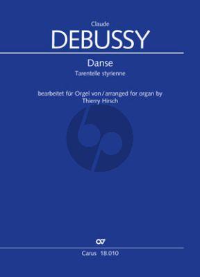 Debussy Danse (Tarantelle styrienne) Orgel (arr. Thierry Hirsch)