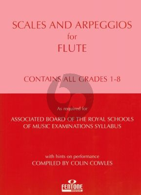 Scales & Arpeggios Flute Grades 1-8 (compiled by Colin Cowles)
