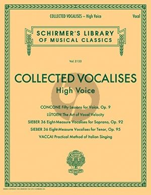 Collected Vocalises - Concone, Lutgen, Sieber, Vaccai High Voice