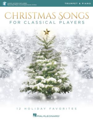 Christmas Songs for Classical Players Trumpet and Piano (Book with Audio online)