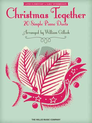 Christmas Together Piano 4 hds (arr. William Gillock) (Later elementary to early intermediate level)