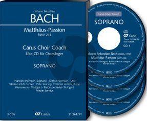 Bach Matthaus Passion BWV 244 Soli-Choir-Orch. Sopran Chorstimme 4 CD's (Carus Choir Coach)