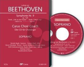Beethoven Symphonie No.9 (Finale) Ode an die Freude Soli-Chor-Orch. Sopran Chorstimme CD (Carus Choir Coach)