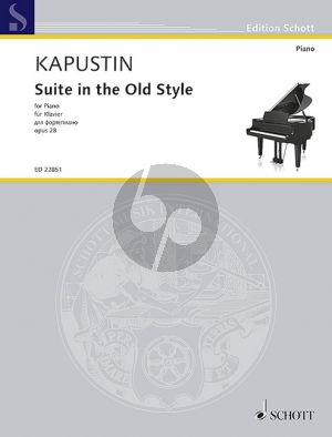 Kapustin Suite in the Old Style Op.28 Piano solo