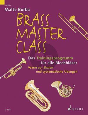 Burba Brass Master Class (Warm up, Skalen und systematische Übungen)