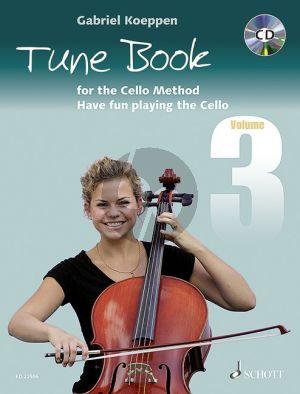 Koeppen Tune Book for the Cello Method Vol.3 (Have fun playing the Cello) 1-3 Violoncellos (piano ad lib.) (Bk-Cd)
