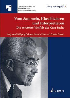 Vom Sammeln, Klassifizieren und Interpretieren (Die zerstörte Vielfalt des Curt Sachs) (Hardcover)