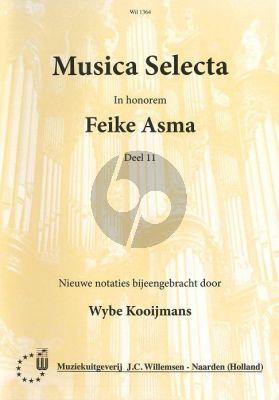 Musica Selecta Vol.11 (In honorem Feike Asma) (verzameld door Wybe Kooijmans)