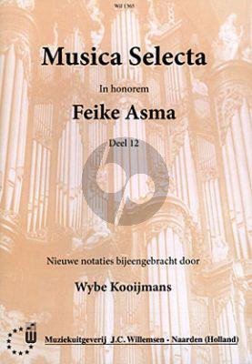 Musica Selecta Vol.12 (In honorem Feike Asma) (verzameld door Wybe Kooijmans)