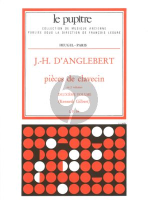 D'Anglebert Pieces de Clavecin Vol.2 (Kenneth Gilbert) (Le Pupitre)