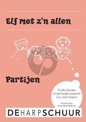 Kaldeway Elf met z'n allen (Oudhollandse kinderliedjes) 3 Harpen partijen