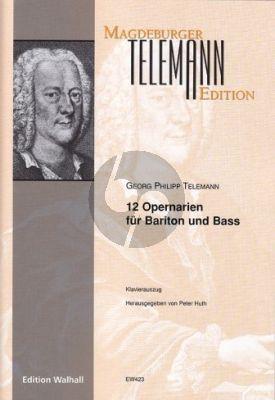 Telemann 12 Opernarien für Bariton und Bass (ed. Peter Huth)