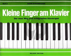 Bodenmann Kleine Finger am Klavier Vol.5 (Der neue Weg zum erfolgreichen Klavierspiel)