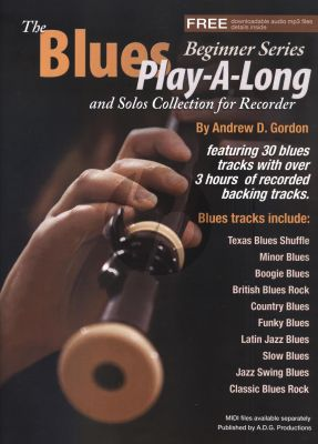 Gordon The Blues Play-A-Long and Solos Collection for Recorder (Book/MP3 files) (Beginner Series)