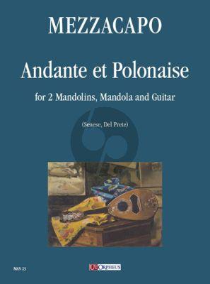 Mezzacapo Andante et Polonaise 2 Mandolins-Mandola and Guitar (Score/Parts)