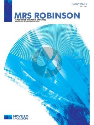 Simon & Garfunkel Mrs. Robinson SATB-Piano (arr. Jeremy Birchall)