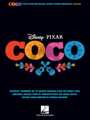 Disney Pixar's Coco Music from the Original Motion Picture Soundtrack Ukulele