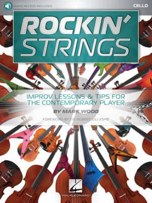 Rockin' Strings: Cello Improv Lessons & Tips for the Contemporary Player