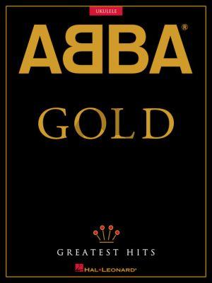 ABBA – Gold Greatest Hits for Ukulele