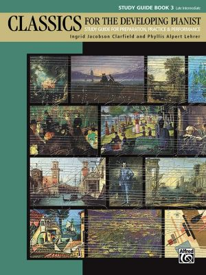 Classics for the Developing Pianist Study Guide Book 3
